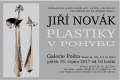 Výstava Jiřího Nováka: Plastiky vpohybu, vernisáž vpátek 18.srpna od18.00 hodin